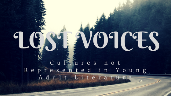 Banner saying, Lost Voices: Cultures Not Represented in Young Adult Literature